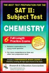 SAT II: Chemistry (REA) -- The Best Test Prep for the SAT II - Research & Education Association, James R. Ogden