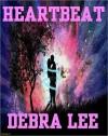 Heartbeat - Debra Lee