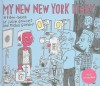 My New New York Diary - Julie Doucet, Michel Gondry