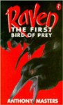 The Raven: First Bird of Prey - Anthony Masters