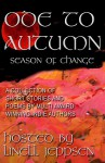 An Ode To Autumn~ A Season of Change - Edwin Stark, Simone Beaudelaire, T. Jackson King, Linda Walker, Elizabeth VanZwoll, Linell Jeppsen, Lisa Williamson, Sheenah Freitas, Linell Jeppsen, Lisa Williamson