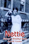 Nettie: Tales of a Brooklyn Nana - Peter M. Franzese