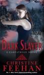 Dark Slayer (Carpathians, #20) - Feehan
