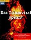 Das Triumvirat spinnt - Gisbert Haefs, Klaus Dieter Pittrich