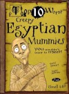 Top 10 Worst Creepy Egyptian Mummies. David Stewart - James Stewart, David Stewart