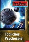 Planetenroman 12: Tödliches Psychospiel: Ein abgeschlossener Roman aus dem Perry Rhodan Universum (German Edition) - Uwe Anton