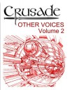 Crusade: Other Voices. Volume 2 - Jason Davis, Cynthia Davis, Peter David, David Allen Brooks, Fiona Avery, Richard Mueller, Larry DiTillo, J. Michael Straczynski