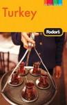 Fodor's Turkey, 7th Edition - Fodor's Travel Publications Inc., Fodor's Travel Publications Inc.