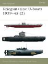 Kriegsmarine U-boats 1939-45 (2): Vol 2 (New Vanguard) - Gordon Williamson, Ian Palmer