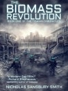 The Biomass Revolution (Tisaian Chronicles, #1) - Nicholas Sansbury Smith