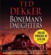 BoneMan's Daughters - Ted Dekker, Robert Petkoff