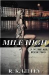 Mile High - R.K. Lilley