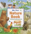 My First Nature Book - Bob Bampton, Anna Curti