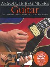 Absolute Beginners - Guitar: Book/DVD Pack - Music Sales Corporation
