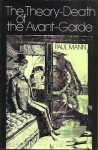The Theory-Death of the Avant-Garde - Paul Mann