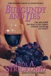Burgundy and Lies - Carol A. Strickland