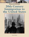 Twentieth-Century Immigration to the United States - Stuart A. Kallen
