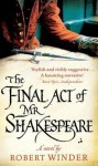Final Act of MR Shakespeare - Robert Winder