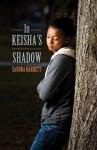 In Keisha's Shadow - Sandra Barret