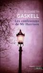 Les Confessions de Mr. Harrison - Elizabeth Gaskell, Béatrice Vierne