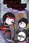 DarqStarz Rising - Allyson Black, Patrick Spaziante