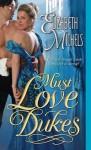 Must Love Dukes (Tricks of the Ton) - Elizabeth Michels