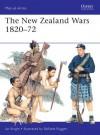 The New Zealand Wars 1820-72 - Ian Knight