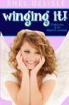 Winging It! - Shel Delisle