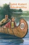 Saint Kateri Tekakwitha: Courageous Faith (Ess) - Lillia M Fisher, Barbara Kiwak