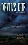Devil's Due - J. Douglas Stephenson