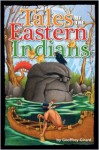Tales of the Eastern Indians - Geoffrey Girard