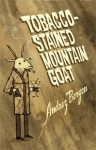 Tobacco-Stained Mountain Goat - Andrez Bergen