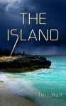 The Island - Teri Hall