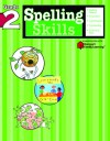 Spelling Skills: Grade 2 (Flash Kids Harcourt Family Learning) - Flash Kids Editors, Flash Kids