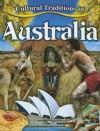 Cultural Traditions in Australia - Molly Aloian
