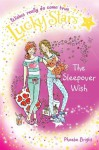Lucky Stars 8: The Sleepover Wish - Phoebe Bright, Karen Donnelly