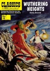Wuthering Heights (with panel zoom) 			 - Classics Illustrated - William B. Jones Jr., Jaak Jarve, William Kanter, Henry C. Kiefer, Emily Brontë, Bruce Downey
