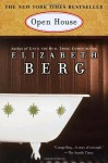 Open House: A Novel - Elizabeth Berg