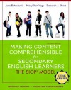 Making Content Comprehensible for Secondary English Learners: The SIOP Model (2nd Edition) - Jana J. Echevarria, MaryEllen Vogt, Deborah J. Short