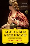Madame Serpent: A Catherine de' Medici Novel - Jean Plaidy