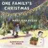 One Family's Christmas - Mary Jean Kelso, K.C. Snider