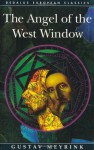 The Angel of the West Window (Dedalus European Classics) - Gustav Meyrink