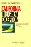 California: The Great Exception - Carey McWilliams, Lewis H. Lapham