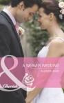 A Weaver Wedding (Mills & Boon Cherish) (Famous Families - Book 3) - Allison Leigh