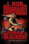 Final Blackout - L. Ron Hubbard