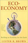 Eco-Economy - Lester Russell Brown