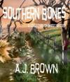 Southern Bones - A.J. Brown