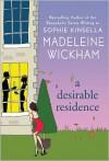 A Desirable Residence - Madeleine Wickham