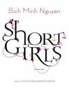 Short Girls - Bich Minh Nguyen