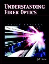Understanding Fiber Optics (5th Edition) - Jeff Hecht
